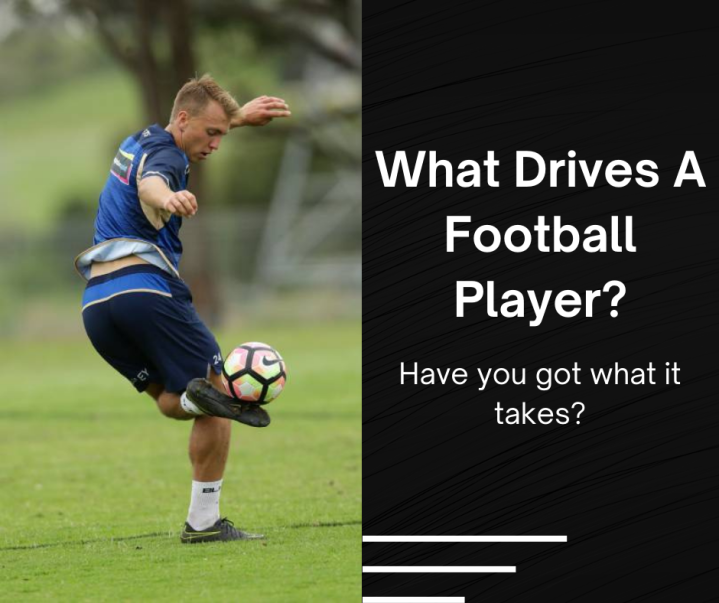 What Drives A Football Player?